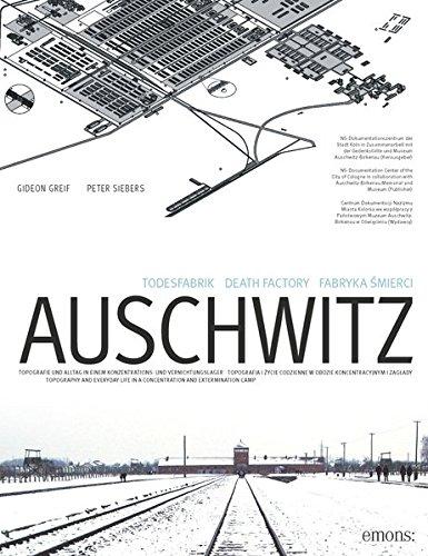 Todesfabrik Auschwitz: Das Konzentrations- und Vernichtungslager Auschwitz 1940-1945 (NS-Dokumentation)