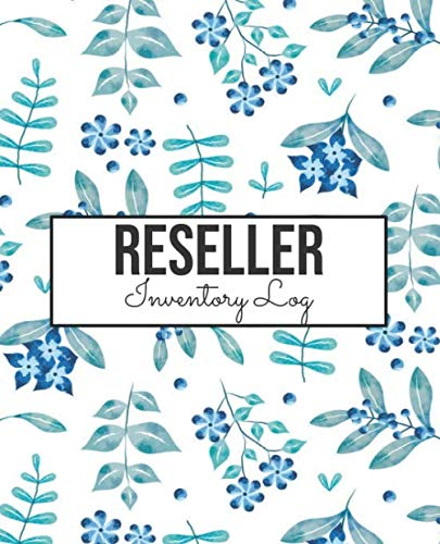 Reseller Inventory Log: Reseller Journal and Log Book with Product Listing Helper and Inventory Management