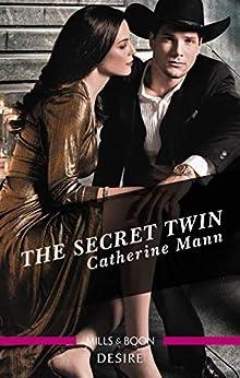 The Secret Twin (Alaskan Oil Barons) by [Catherine Mann]