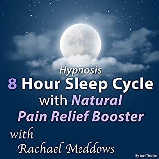 Hypnosis 8 Hour Sleep Cycle, Natural Pain Relief Booster cover art