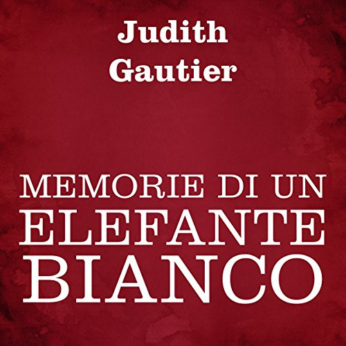 Memorie di un elefante bianco audiobook cover art