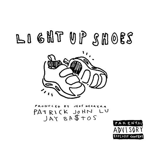 Light Up Shoes (feat. Jay Ba$tos) [Explicit]