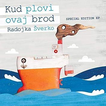 Kud plovi ovaj brod (Special edition EP)