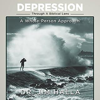 Depression Through A Biblical Lens audiobook cover art