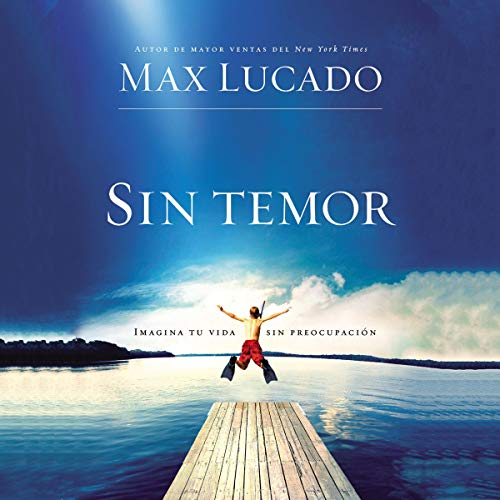 Sin Temor [Fearless] Audiobook By Max Lucado cover art