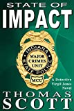 State of Impact: A Mystery Thriller Novel (Detective Virgil Jones Mystery Thriller Series Book 9)