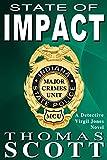 State of Impact: A Mystery Thriller Novel (Detective Virgil Jones Mystery Thriller Series Book 9)