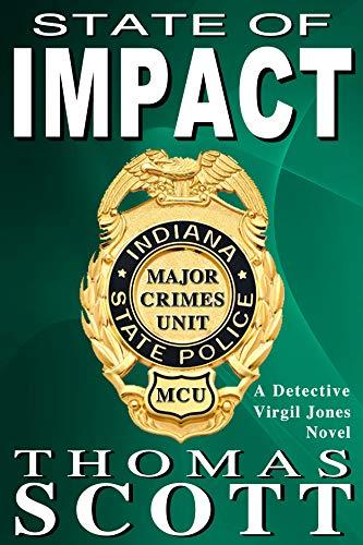 State of Impact: A Mystery Thriller Novel (Virgil Jones Mystery Thriller Series Book 9) by [Thomas Scott]