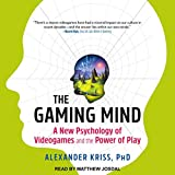 The Gaming Mind: A New Psychology