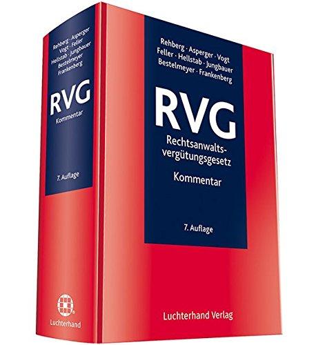RVG-Rechtsanwaltsvergütungsgesetz: Kommentar