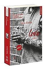 Adopted Love - Tome 2 de Gaia Alexia