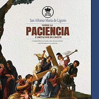 San Alfonso Maria de Ligorio sobre la Paciencia e Imitación de Cristo [San Alfonso Maria de Ligorio on the Patience and Imitation of Christ] audiobook cover art