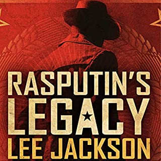 Rasputin's Legacy                   By:                                                                                                                                 Lee Jackson                               Narrated by:                                                                                                                                 Lee Alan                      Length: 11 hrs and 7 mins     Not rated yet     Overall 0.0