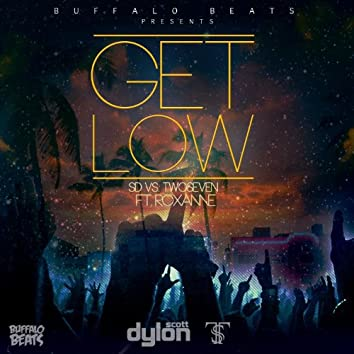 Get Low (SD vs. TwoSeven)
