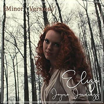 Eliza (Minor Version)