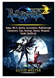 Bayonetta 2 Game, Wii U, Switch, Accessories, Walkthrough, Characters, Tips, Strategy, Bosses, Weapons, Guide Unofficial