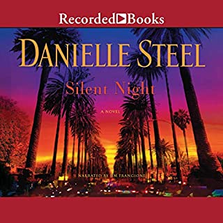 Silent Night                   By:                                                                                                                                 Danielle Steel                               Narrated by:                                                                                                                                 Jim Frangione                      Length: 7 hrs and 26 mins     232 ratings     Overall 4.5