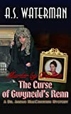 Murder by Descent: The Curse of Gwynedd's Renn: A Dr. Angus MacCrimmon Mystery (The Dr. MacCrimmon Mysteries Book 6) (English Edition)