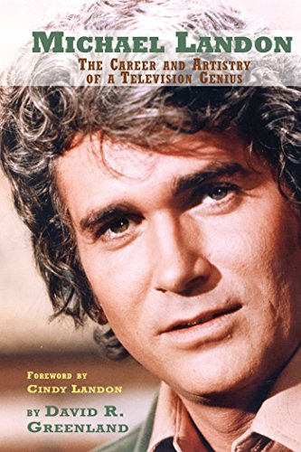 Michael Landon: The Career and Artistry of a Television Genius (English Edition)