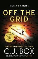 Off the Grid (Joe Pickett) by C. J. Box(2016-10-06)