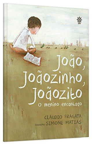 João, Joãozinho, Joãozito: O menino encantado: O menino encantado