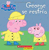 George se resfría/ George Catches a Cold (Peppa Pig)