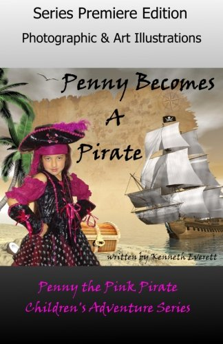 Penny Becomes a Pirate (Penny the Pink Pirate, Band 1)