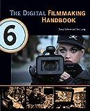 The Digital Filmmaking Handbook, 6th edition