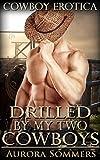 Drilled By My Two Cowboys: BBW, BWWM, Menage, Cowboy Erotica (English Edition)
