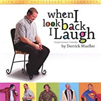 When I Look Back I Laugh