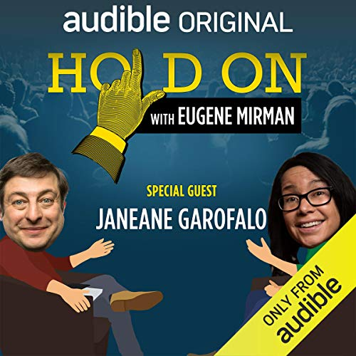 『Ep. 26: Janeane Garofalo Searches for Meaning (Live!) (Hold On with Eugene Mirman)』のカバーアート