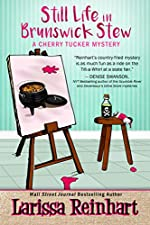 Still Life in Brunswick Stew: A Southern Humorous Mystery (A Cherry Tucker Mystery Book 2)