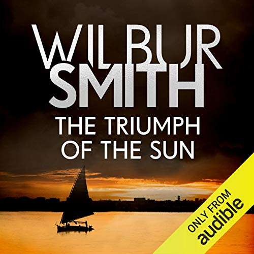 The Triumph of the Sun     Courtney & Ballantyne, Book 12              Written by:                                                                                                                                 Wilbur Smith                               Narrated by:                                                                                                                                 Elliot Chapman                      Length: 20 hrs and 9 mins     1 rating     Overall 5.0