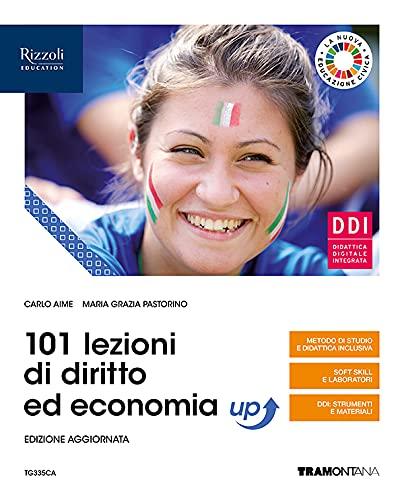 101 lezioni di diritto ed economia up. Per le Scuole superiori. Con e-book. Con espansione online