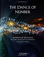 The Dance of Number: Elements of the Dance - Becoming Proficient in Arithmetic Volume 1 (The Dance of Number: Part 1)