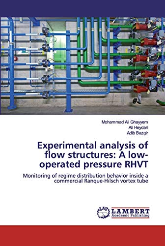 Experimental analysis of flow structures: A low-operated pressure RHVT: Monitoring of regime distribution behavior inside a commercial Ranque-Hilsch vortex tube