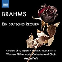 Brahms: A German Requiem by Thomas E Bauer (2014-04-29)