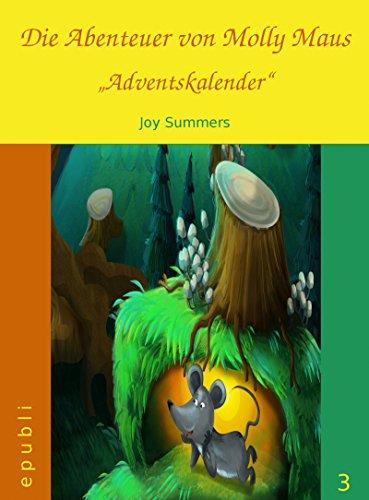 Die Abenteuer von Molly Maus - Adventskalender