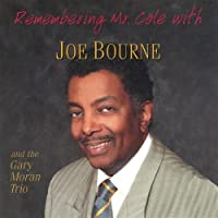 Remembering Mr. Cole a Tribute to the Nat King Col