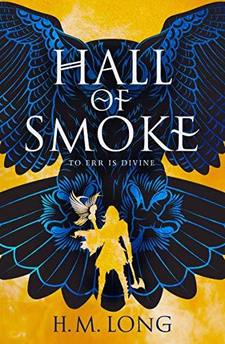 Hall of Smoke (English Edition)