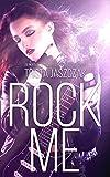 Rock Me (English Edition)...