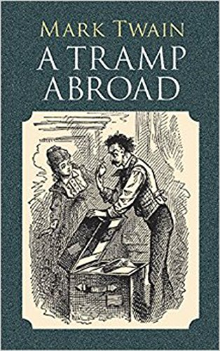 A Tramp Abroad (Illustrated) (English Edition) eBook: Twain, Mark ...