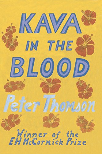 Kava in the Blood: A Personal & Political Memoir from the Heart of Fiji