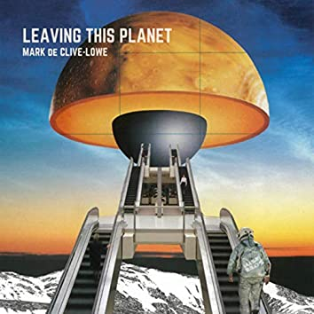 Leaving this Planet