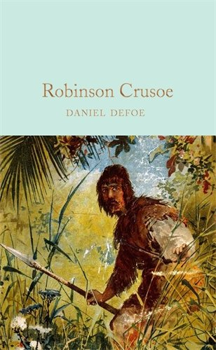 Robinson Crusoe (Macmillan Collector's Library, Band 129)