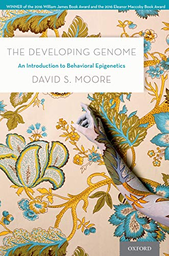 The Developing Genome: An Introduction to Behavioral Epigenetics (English Edition)