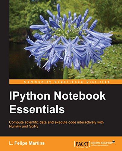 IPython Notebook Essentials (English Edition)