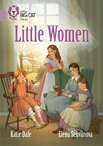 Little Women: Band 18/Pearl (Collins Big Cat): Pearl/Band 18 (English Edition)