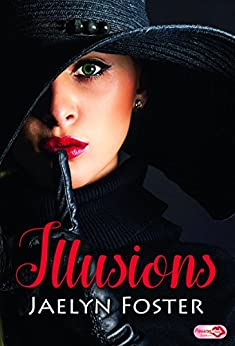 Illusions par [Foster, Jaelyn]