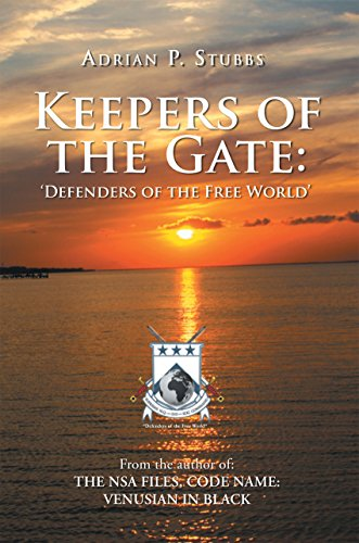 Keepers of the Gate: Defenders of the Free World: Defenders of the Free World (English Edition)